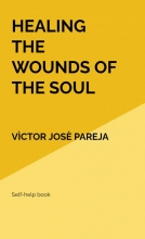 Vìctor Josè Pareja , Healing the wounds of the soul