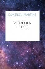 Cameron Martine , Verboden liefde