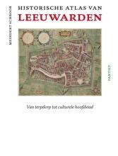 Meindert  Schroor Historische atlas van Leeuwarden