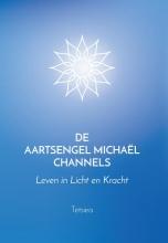 Tetsiea , De Aartsengel Michaël Channels