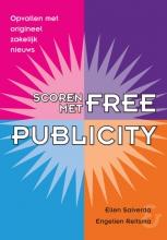 Ellen  Salverda, Engelien  Reitsma Scoren met free publicity