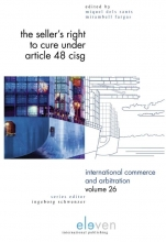Miquel S.  Mirambell Fargas International Commerce and Arbitration The Seller`s Right to Cure under Article 48 CISG