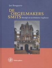 Jan  Boogaarts De Orgelmakers Smits