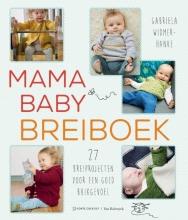 Gabriela  Widmer-Hanke , Mama baby breiboek