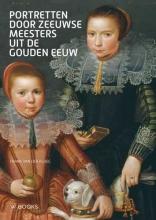 Frank van der Ploeg , Portretten door Zeeuwse meesters uit de Gouden Eeuw