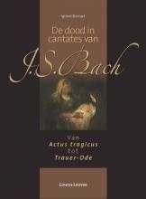 Ignace  Bossuyt De dood in cantates van J.S. Bach