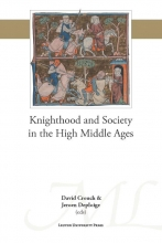 , Knighthood and Society in the High Middle Ages
