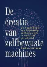 Gerben Stavenga , De creatie van zelfbewuste machines