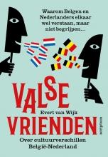 Evert van Wijk Valse vrienden