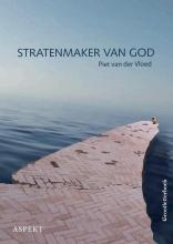 Piet van der Vloed Stratenmaker van God GLB