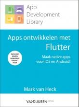 Mark van Heck , Apps ontwikkelen met Flutter