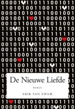 Erik van Zwam , De Nieuwe Liefde