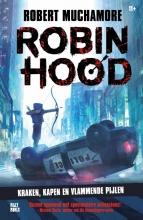 Robert Muchamore , Robin Hood