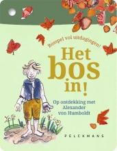 Barbara Rottiers Week van het Bos, Het BOS in!