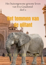 Joy Ligteringen , Het temmen van de olifant