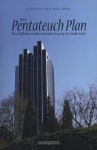 Aartjan van den Berg , Het Pentateuch plan