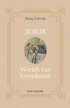 Hong Zicheng , Wortels van levenskunst