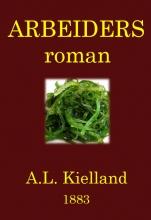 Alexander L.  Kielland Arbeiders