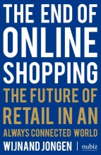Wijnand Jongen , The end of Online shopping