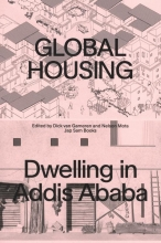 , Global Housing: Dwelling in Addis Ababa