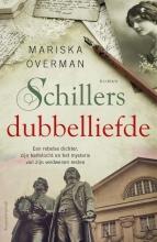 Mariska Overman , Schillers dubbelliefde