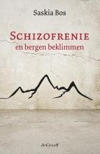 Saskia Bos , Schizofrenie en bergen beklimmen