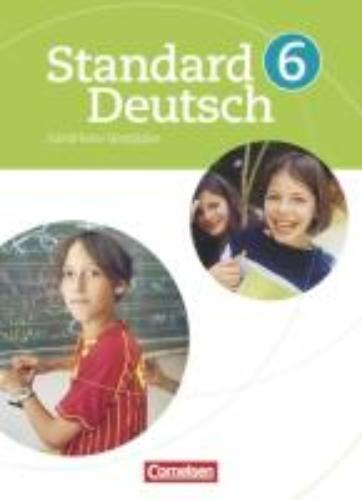 Rusnok, Toka-Lena,   Lange, Alexandra,   Kreischer, Tanja,   Karl, Beate,Standard Deutsch 6. Schuljahr. Schülerbuch für Nordrhein-Westfalen