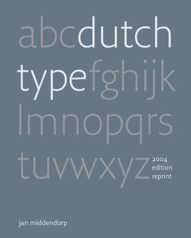 Jan Middendorp,Dutch Type