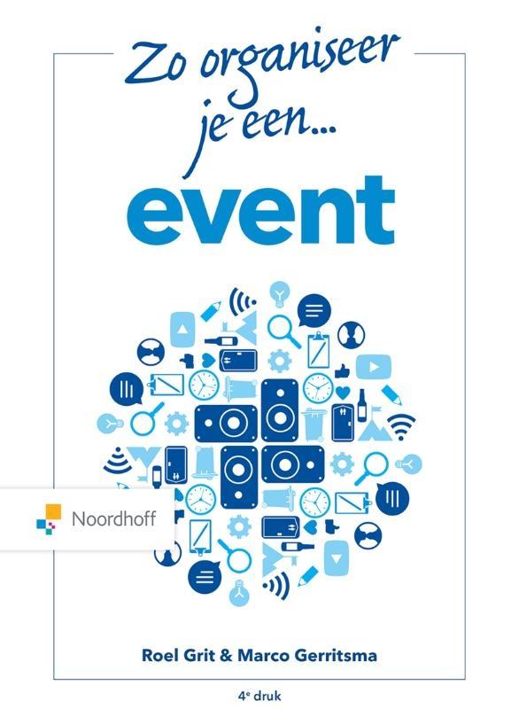 Roel Grit, Marco Gerritsma,Zo organiseer je een event