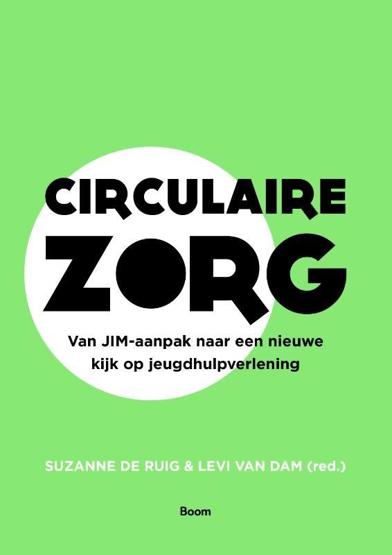 Suzanne de Ruig, Levi van Dam,Circulaire zorg