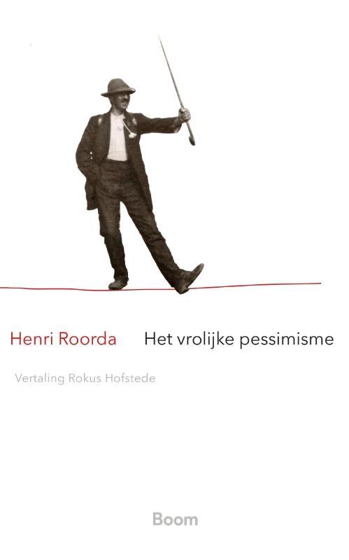 Henri Roorda,Het vrolijke pessimisme