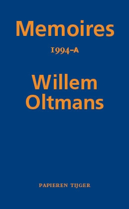 Willem Oltmans,Memoires 1994-A