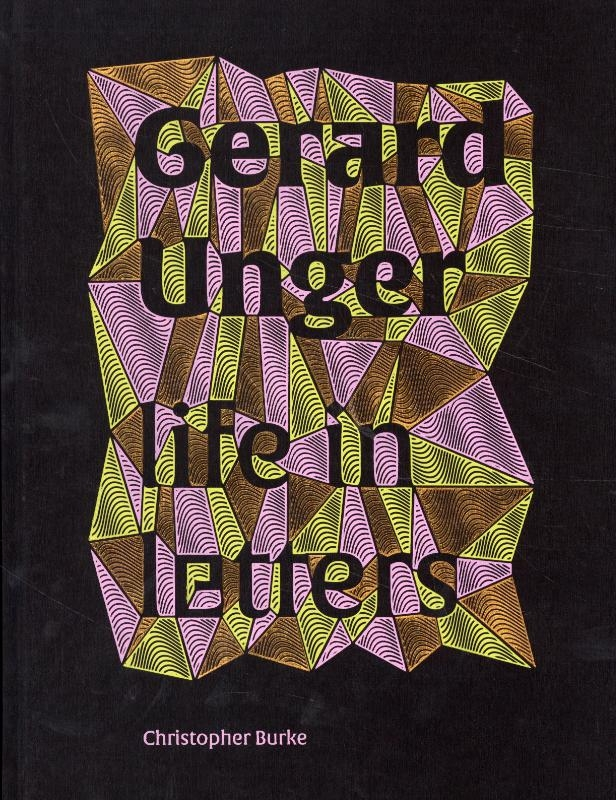 Christopher Burke,Gerard Unger: life in letters