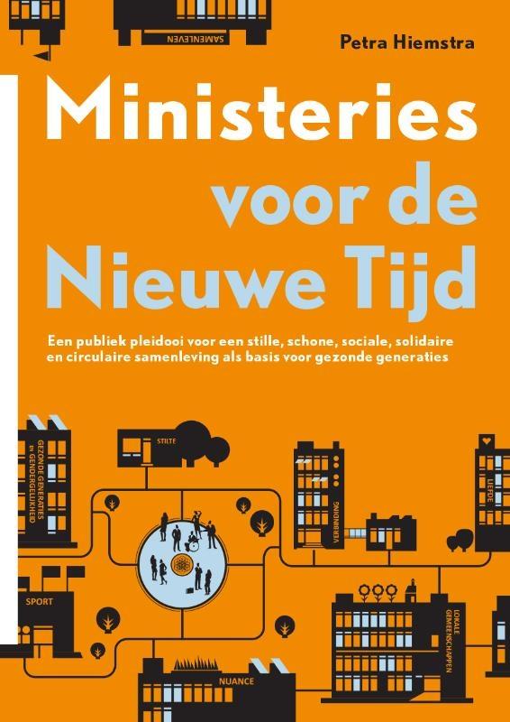 Petra Hiemstra,Ministeries voor de Nieuwe Tijd