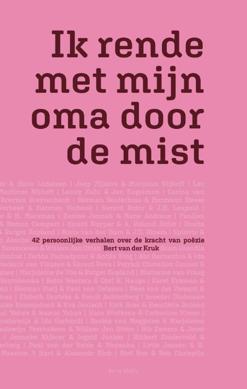 Bert van der Kruk,Ik rende met mijn oma door de mist