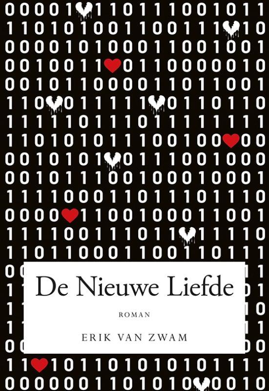 Erik van Zwam,De Nieuwe Liefde
