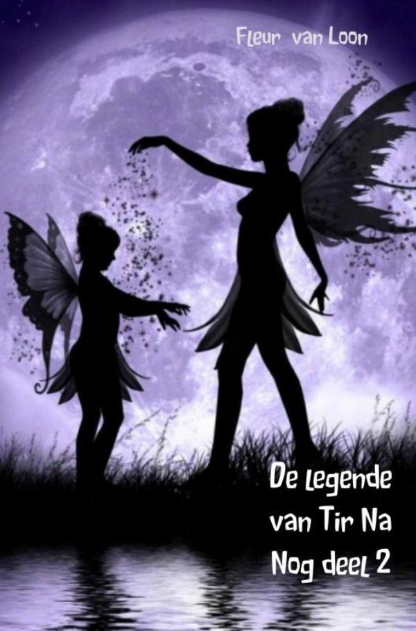 Fleur Van Loon,De legende van Tir Na Nog deel 2