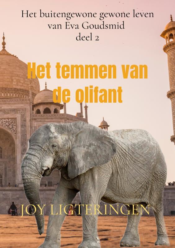 Joy Ligteringen,Het temmen van de olifant