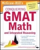 Moyer, Robert,Mcgraw-Hill`s Conquering the GMAT Math and Integrated Reasoning