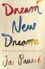 Pausch, Jai,Dream New Dreams
