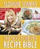 Somers, Suzanne,The Sexy Forever Food Bible