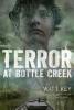 Key, Watt,Terror at Bottle Creek