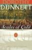 Dunnett, Dorothy,Scales of Gold