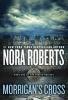 Roberts, Nora,Morrigan`s Cross