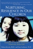 Brooks, Robert B.,Nurturing Resilience in Our Children