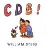 Steig, William,Cdb!