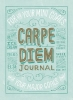 Mary Kate Mcdevitt,Carpe Diem Journal