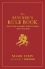 Remy, Mark,The Runner`s Rule Book