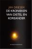 <b>Jan  Driesen</b>,DE KRONIEKEN VAN DISTEL EN KOREANDER