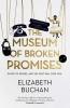 Buchan Elizabeth,Museum of Broken Promises